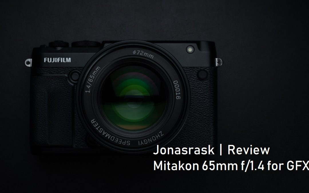 Mitakon 65mm f/1.4 for GFX review by Jonasrask